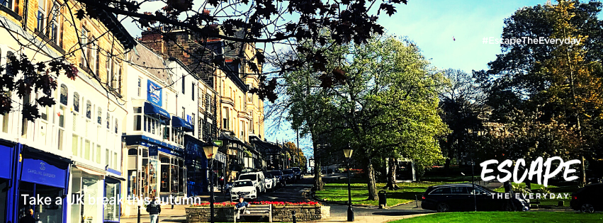#EscapeTheEveryday Harrogate North yorkshire Take A UK break this Autumn